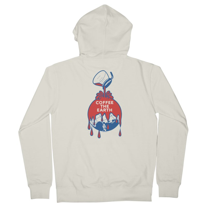 Coffee The Earth (Sherwin-Williams logo parody) Women's French Terry Zip-Up Hoody by Tom Pappalardo / Standard Design