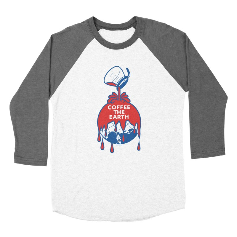 Coffee The Earth (Sherwin-Williams logo parody) Women's Baseball Triblend T-Shirt by Tom Pappalardo / Standard Design