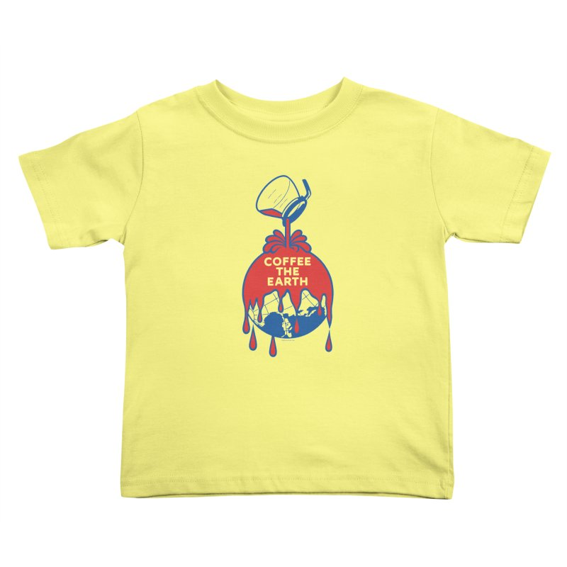 Coffee The Earth (Sherwin-Williams logo parody) Kids Toddler T-Shirt by Tom Pappalardo / Standard Design