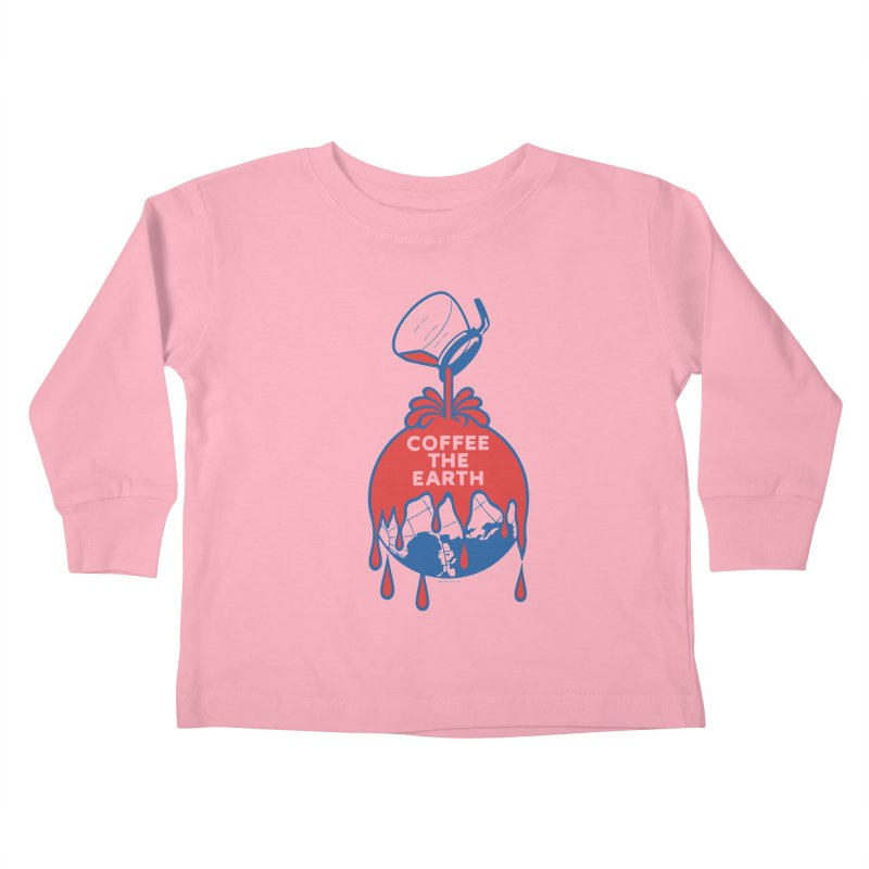 Coffee The Earth (Sherwin-Williams logo parody) Kids Toddler Longsleeve T-Shirt by Tom Pappalardo / Standard Design