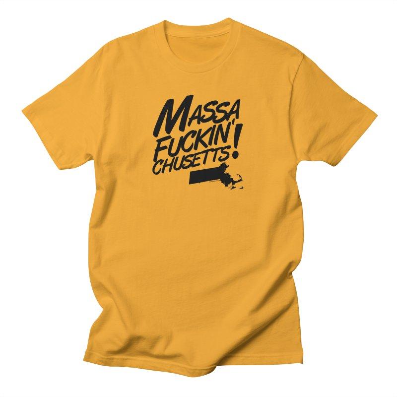 Massa-Fuckin'-Chusetts! Men's T-Shirt by Object/Tom Pappalardo
