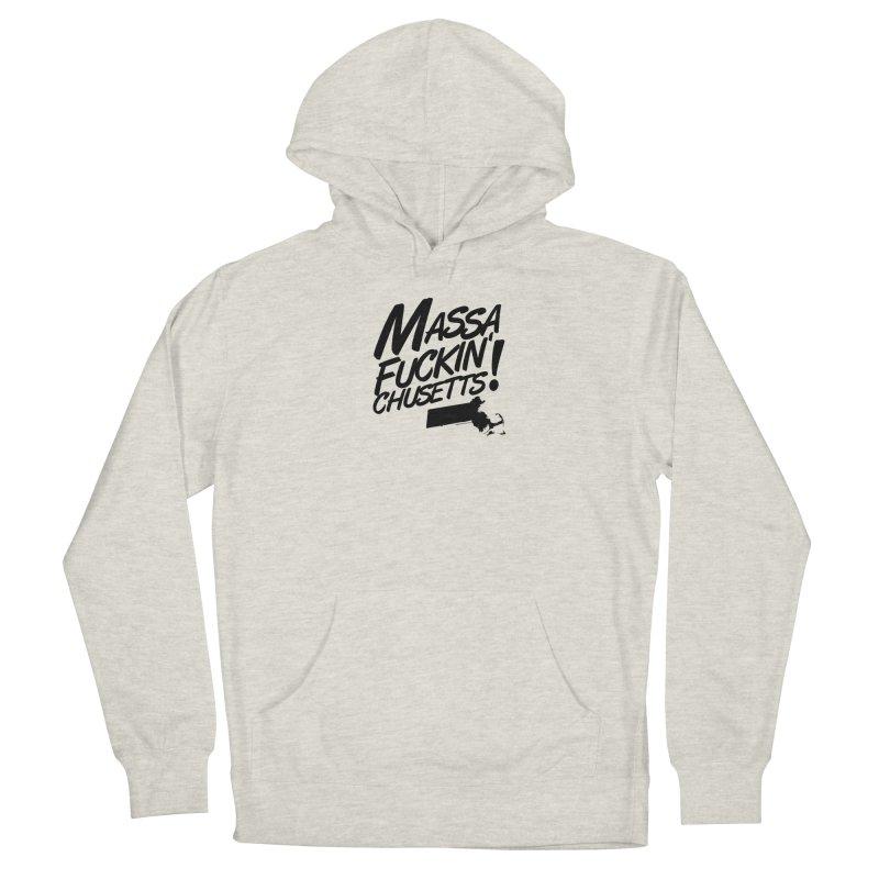 Massa-Fuckin'-Chusetts! Men's Pullover Hoody by Object/Tom Pappalardo