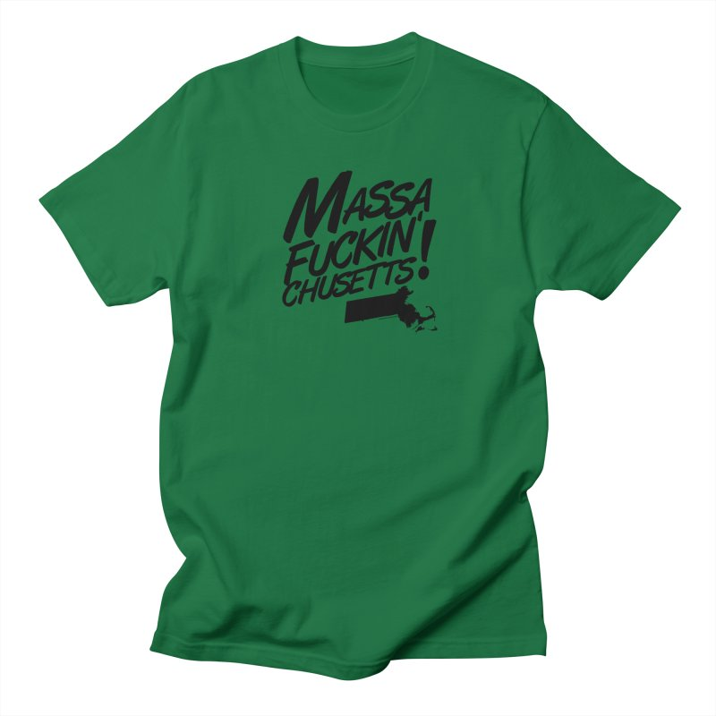 Massa-Fuckin'-Chusetts! Women's T-Shirt by Object