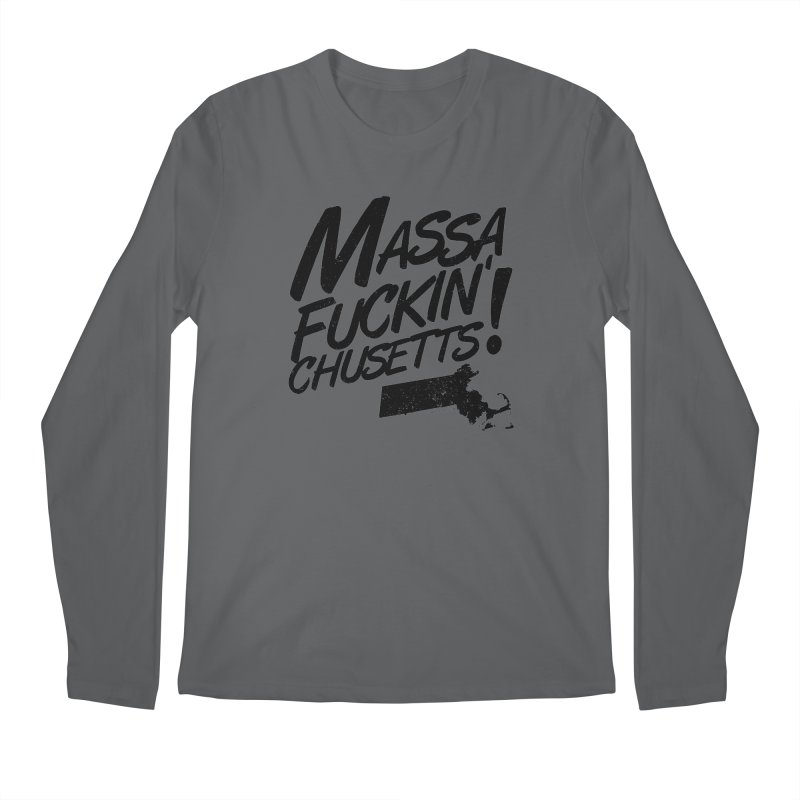 Massa-Fuckin'-Chusetts! Men's Longsleeve T-Shirt by Tom Pappalardo / Standard Design