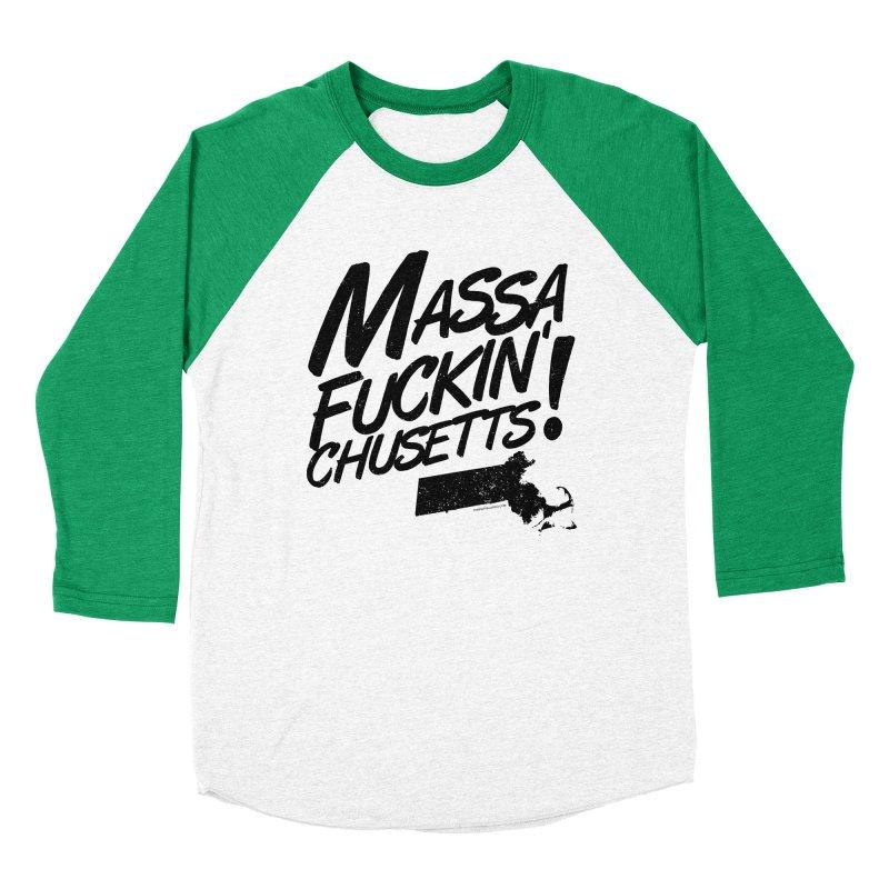 Massa-Fuckin'-Chusetts! Women's Baseball Triblend T-Shirt by Tom Pappalardo / Standard Design