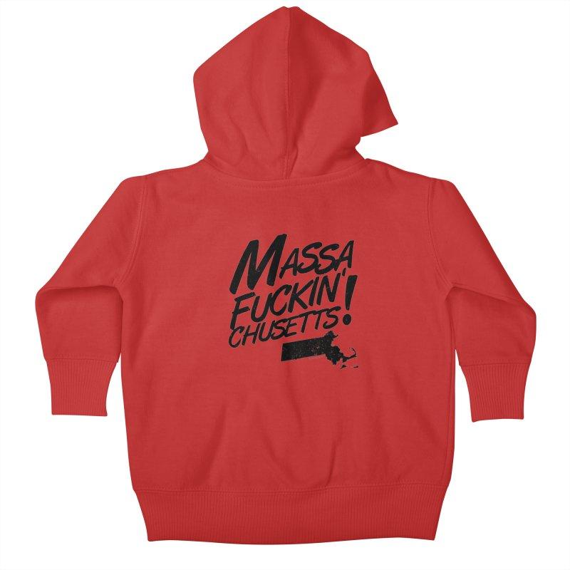 Massa-Fuckin'-Chusetts! Kids Baby Zip-Up Hoody by Tom Pappalardo / Standard Design