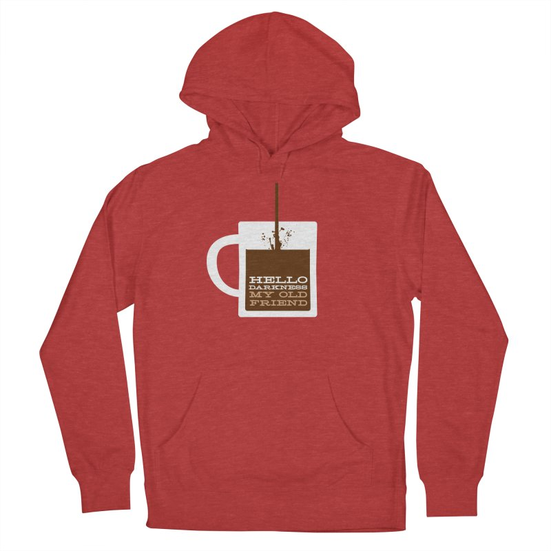 Hello Darkness My Old Friend Men's French Terry Pullover Hoody by Tom Pappalardo / Standard Design