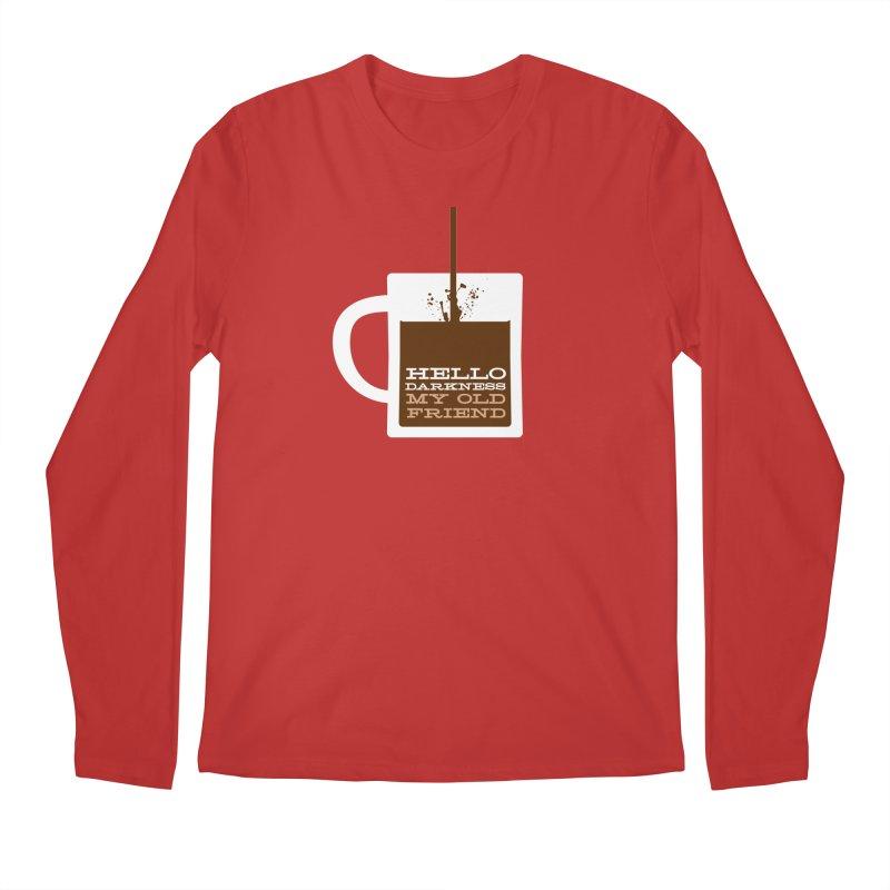 Hello Darkness My Old Friend Men's Regular Longsleeve T-Shirt by Tom Pappalardo / Standard Design