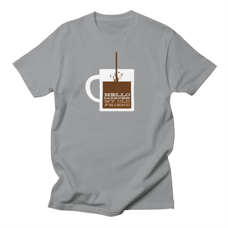 Hello Darkness My Old Friend Women's Unisex T-Shirt by Tom Pappalardo / Standard Design