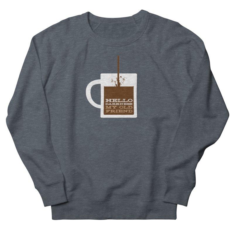 Hello Darkness My Old Friend Women's Sweatshirt by Tom Pappalardo / Standard Design