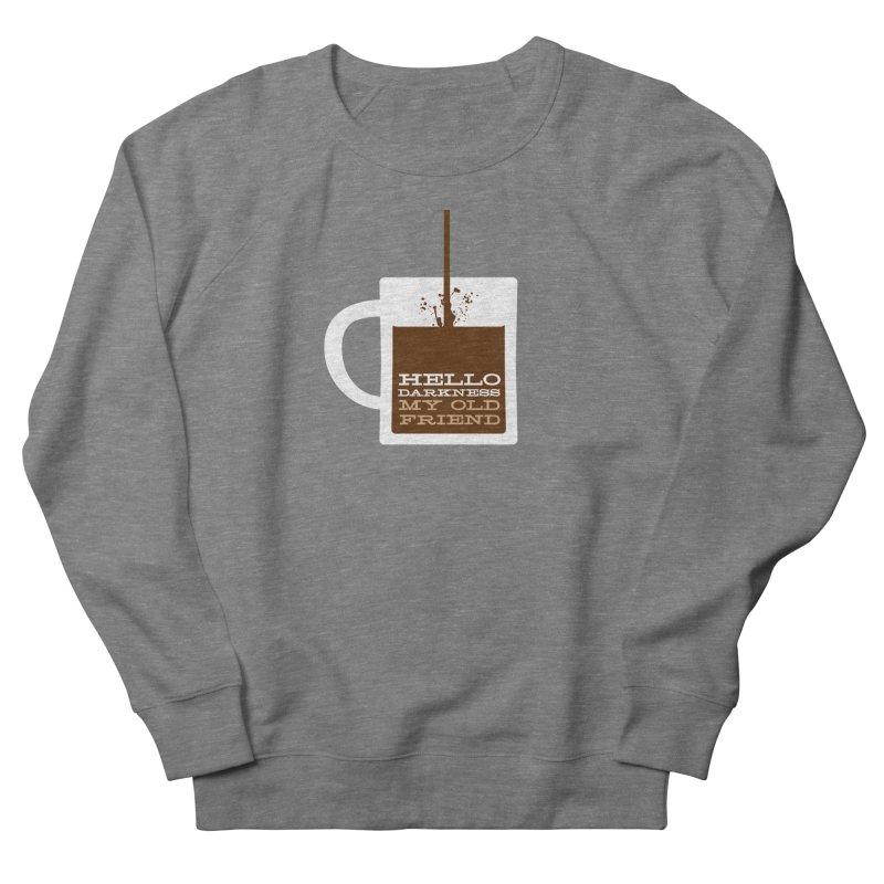 Hello Darkness My Old Friend Men's Sweatshirt by Object/Tom Pappalardo