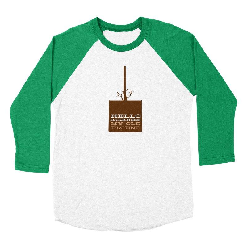 Hello Darkness My Old Friend Women's Baseball Triblend Longsleeve T-Shirt by Tom Pappalardo / Standard Design