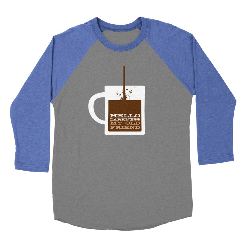Hello Darkness My Old Friend Women's Baseball Triblend Longsleeve T-Shirt by Tom Pappalardo / Standard Design