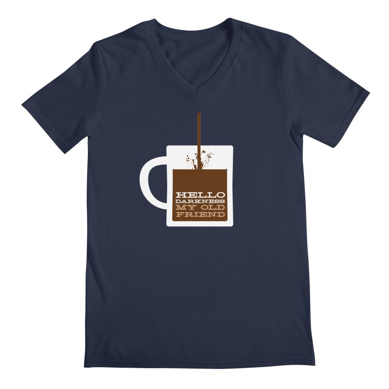 Hello Darkness My Old Friend Men's Regular V-Neck by Tom Pappalardo / Standard Design