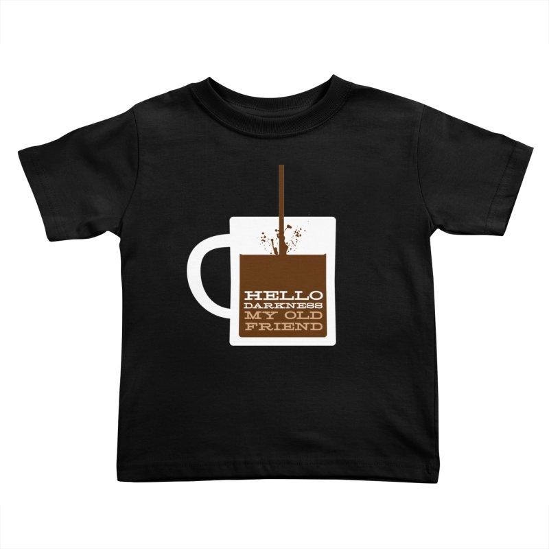 Hello Darkness My Old Friend Kids Toddler T-Shirt by Tom Pappalardo / Standard Design