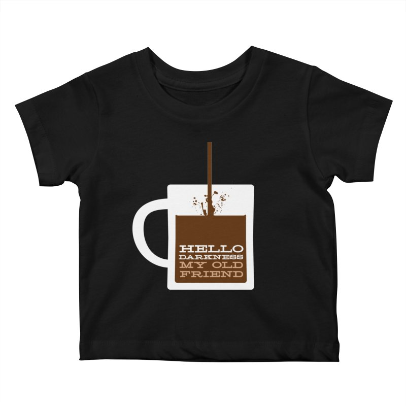 Hello Darkness My Old Friend Kids Baby T-Shirt by Tom Pappalardo / Standard Design