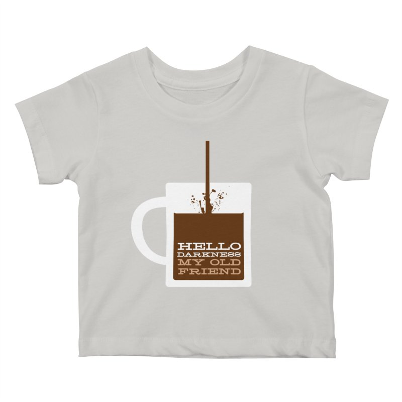 Hello Darkness My Old Friend Kids Baby T-Shirt by Tom Pappalardo / Standard Design