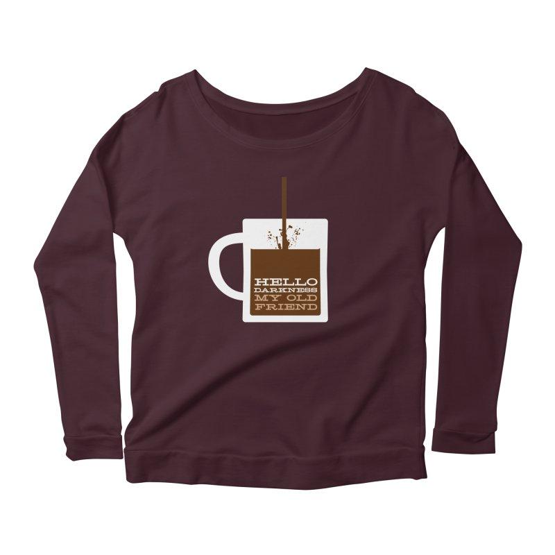 Hello Darkness My Old Friend Women's Scoop Neck Longsleeve T-Shirt by Tom Pappalardo / Standard Design