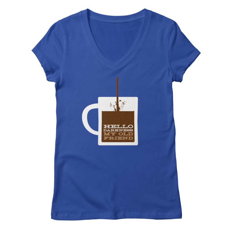 Hello Darkness My Old Friend Women's V-Neck by Tom Pappalardo / Standard Design