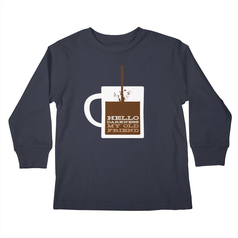 Hello Darkness My Old Friend Kids Longsleeve T-Shirt by Tom Pappalardo / Standard Design