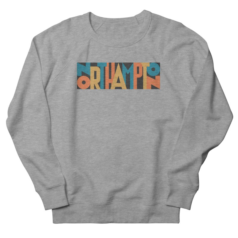 Northampton Men's French Terry Sweatshirt by Tom Pappalardo / Standard Design