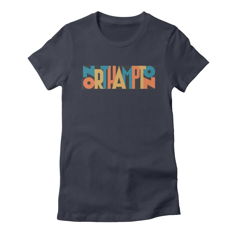 Northampton Women's Fitted T-Shirt by Tom Pappalardo / Standard Design