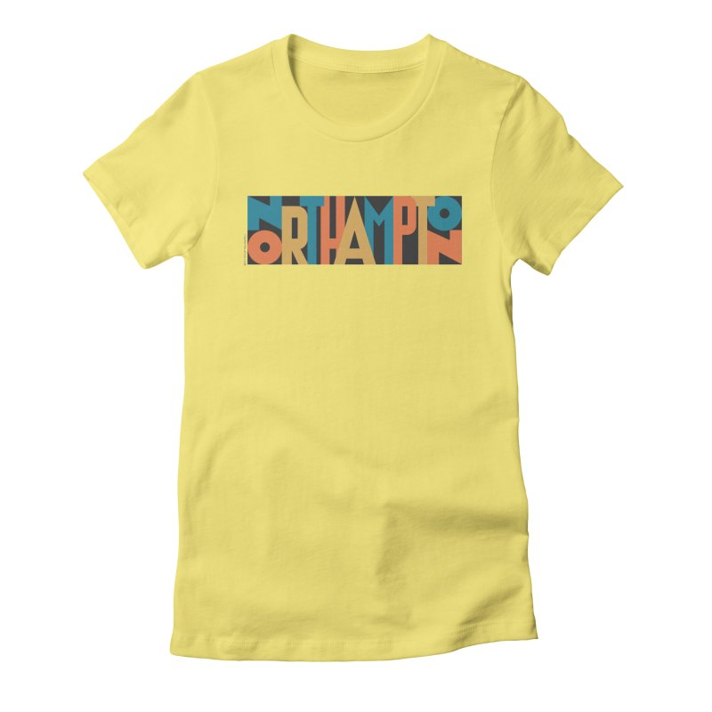 Northampton Women's Fitted T-Shirt by Tom Pappalardo / Standard Design