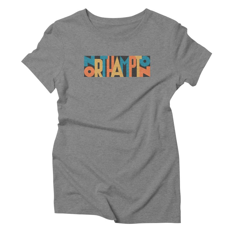 Northampton Women's Triblend T-shirt by Tom Pappalardo / Standard Design