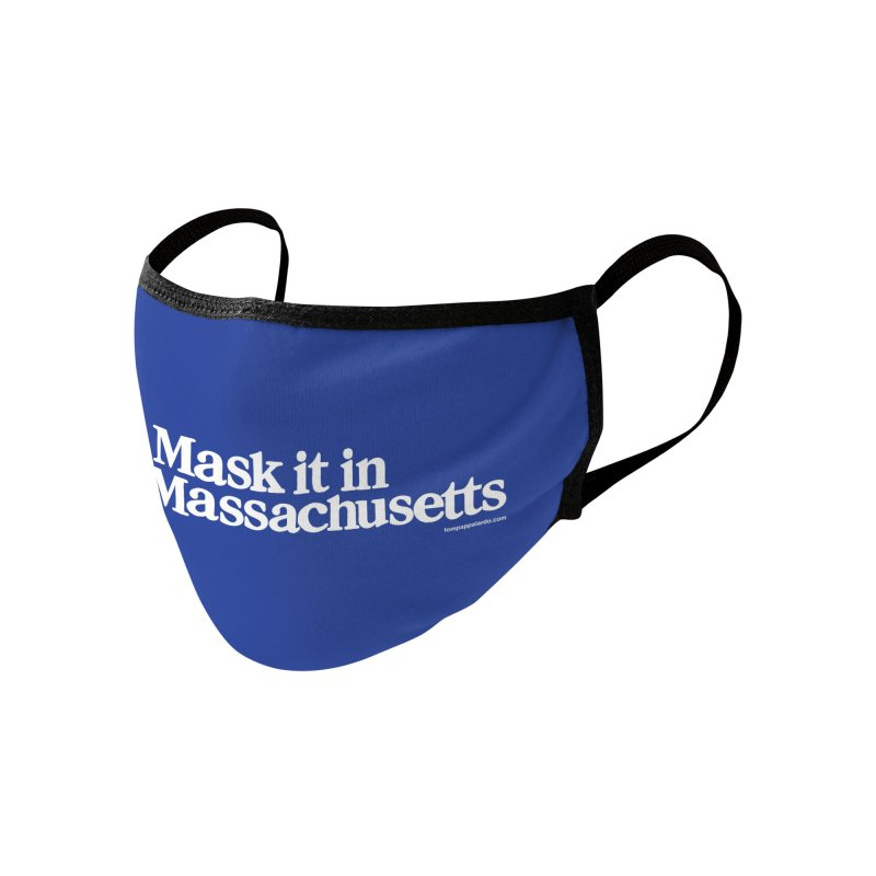 Mask It In Massachusetts Accessories Face Mask by Object