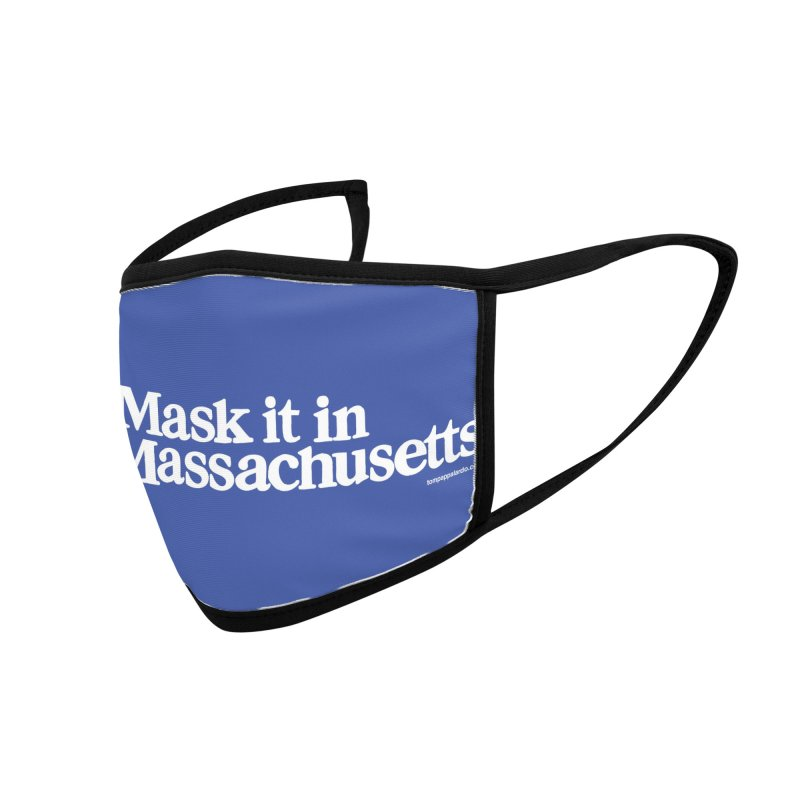 Mask It In Massachusetts Mugs, Buttons, & More Face Mask by Object/Tom Pappalardo