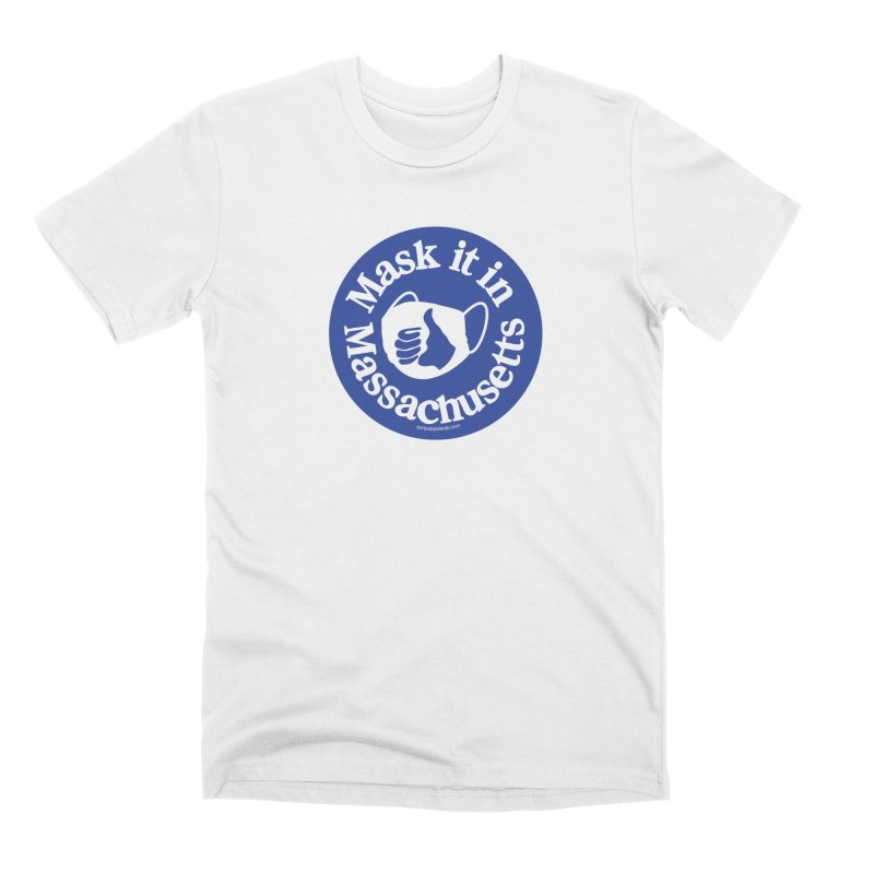 Mask It In Massachusetts Men's T-Shirt by Object/Tom Pappalardo