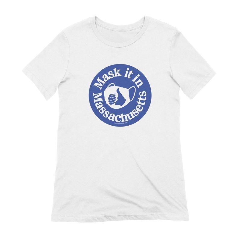 Mask It In Massachusetts Women's T-Shirt by Object/Tom Pappalardo