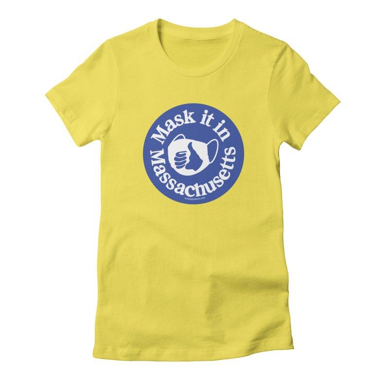 Mask It In Massachusetts Women's T-Shirt by Object
