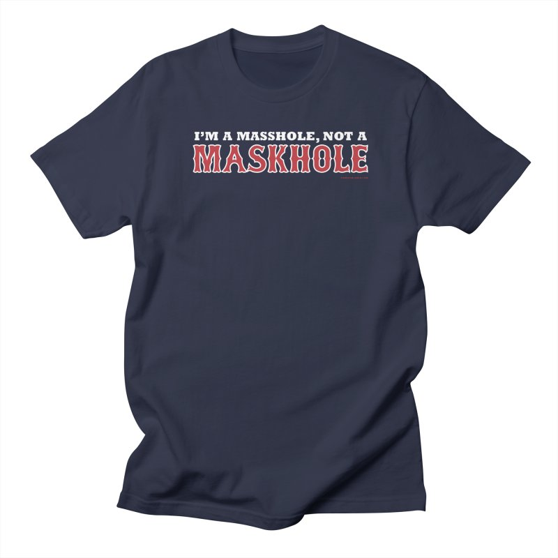 I'm A Masshole, Not A Maskhole (red on blue) Men's T-Shirt by Object
