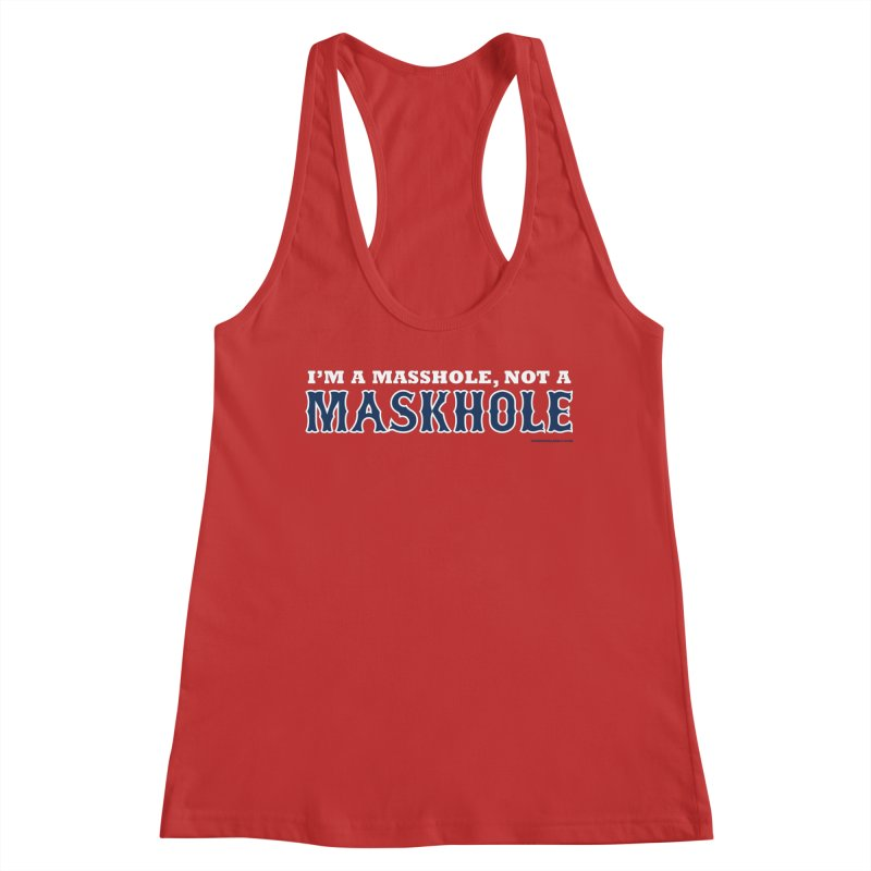 I'm A Masshole, Not A Maskhole (blue on red) Women's Tank by Object/Tom Pappalardo
