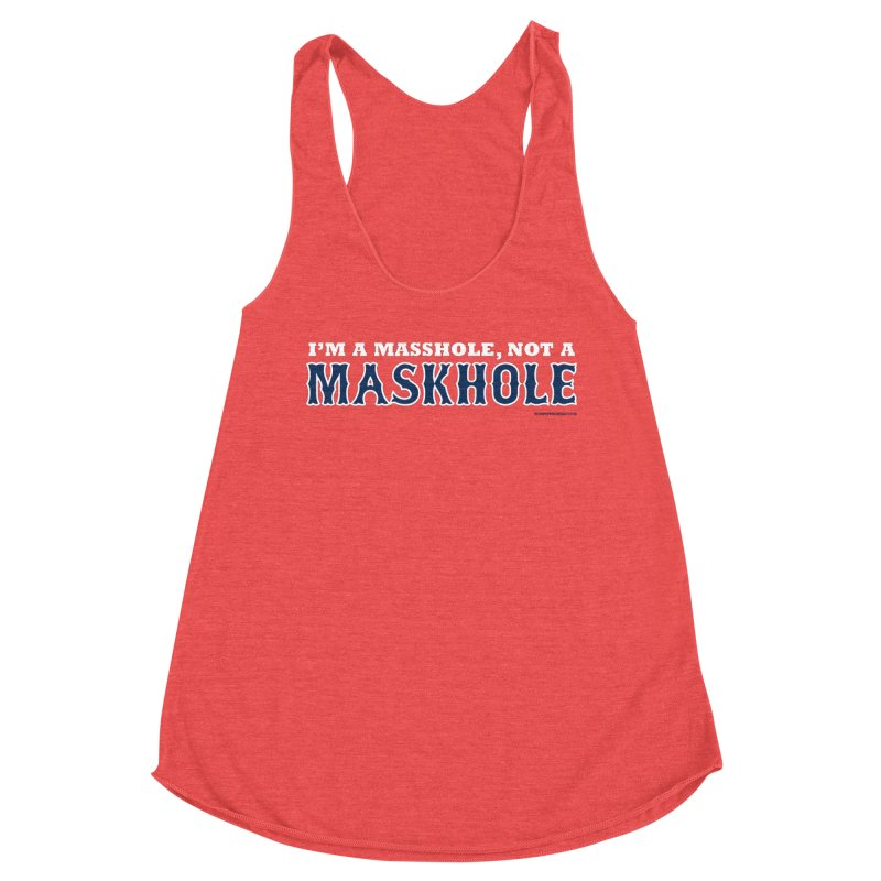I'm A Masshole, Not A Maskhole (blue on red) Women's Tank by Object