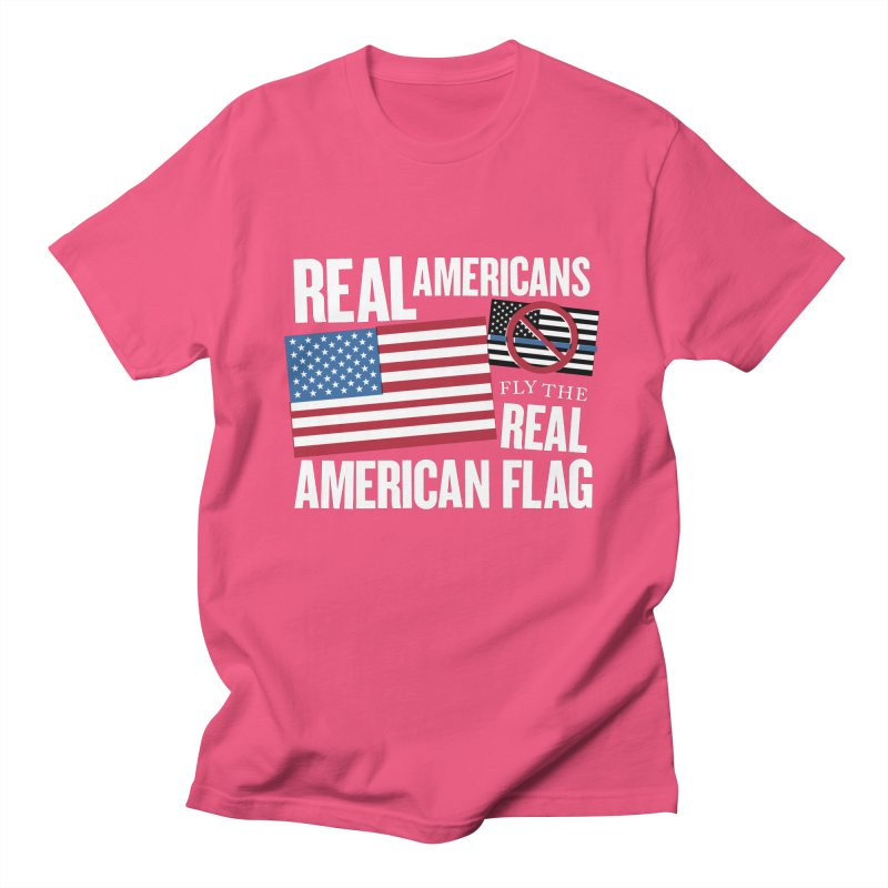 Real Americans Fly The Real American Flag Men's T-Shirt by Object/Tom Pappalardo