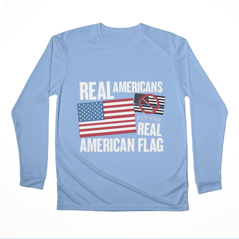 Real Americans Fly The Real American Flag Women's Longsleeve T-Shirt by Object/Tom Pappalardo