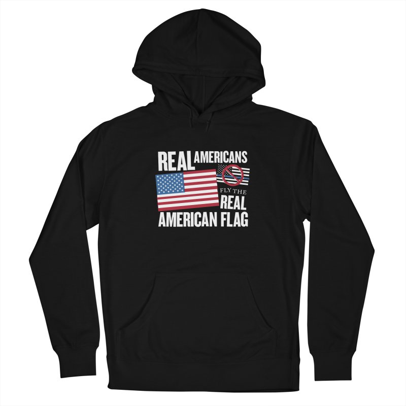 Real Americans Fly The Real American Flag Men's Pullover Hoody by Object/Tom Pappalardo