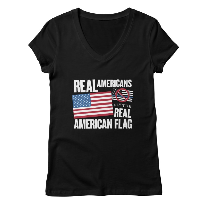 Real Americans Fly The Real American Flag Women's V-Neck by Object/Tom Pappalardo