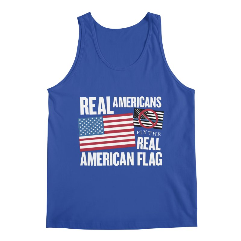 Real Americans Fly The Real American Flag Men's Tank by Object/Tom Pappalardo