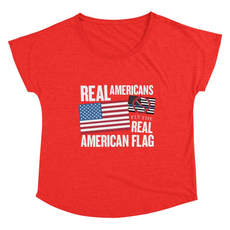 Real Americans Fly The Real American Flag Women's Scoop Neck by Object/Tom Pappalardo