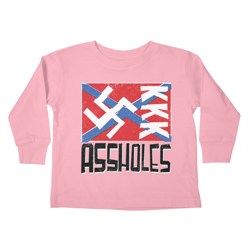 Assholes Kids Toddler Longsleeve T-Shirt by Tom Pappalardo / Standard Design