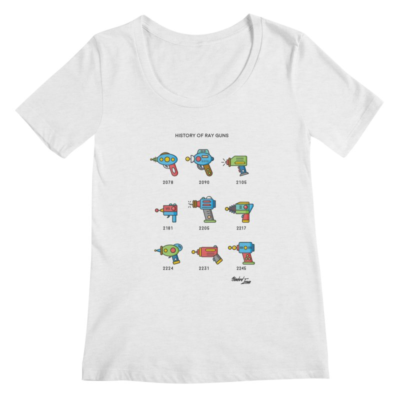 History of Ray Guns Women's Scoopneck by Standard Issue Clothing