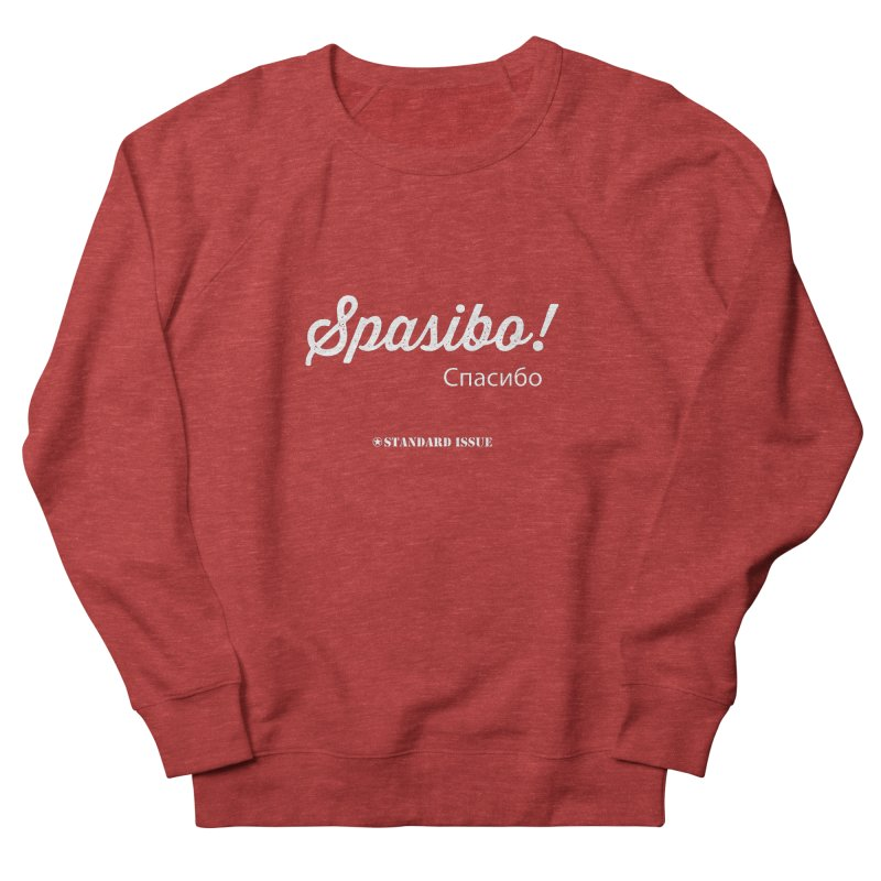 Spasibo! Men's Sweatshirt by Standard Issue Clothing