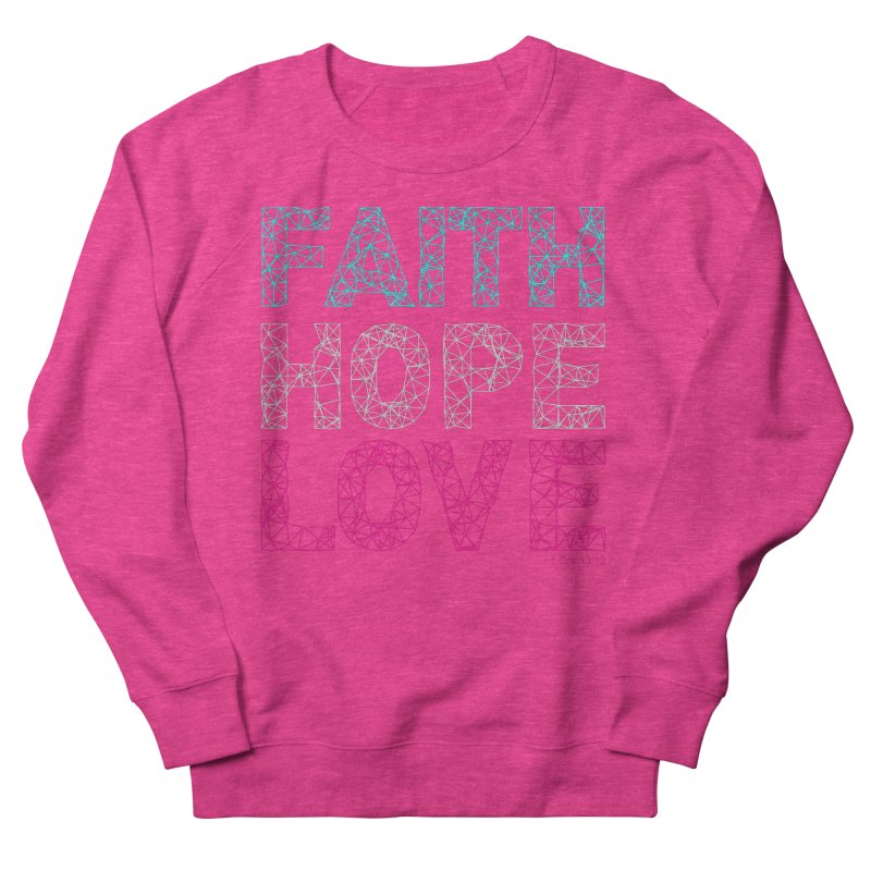 Faith Hope Love Women's Sweatshirt by Stand Forgiven ✝ Bible-inspired designer brand