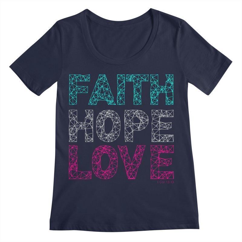 Faith Hope Love Women's Regular Scoop Neck by Stand Forgiven ✝ Bible-inspired designer brand