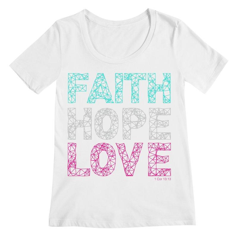 Faith Hope Love Women's Regular Scoop Neck by Stand Forgiven ✝ Bible-inspired designer brand
