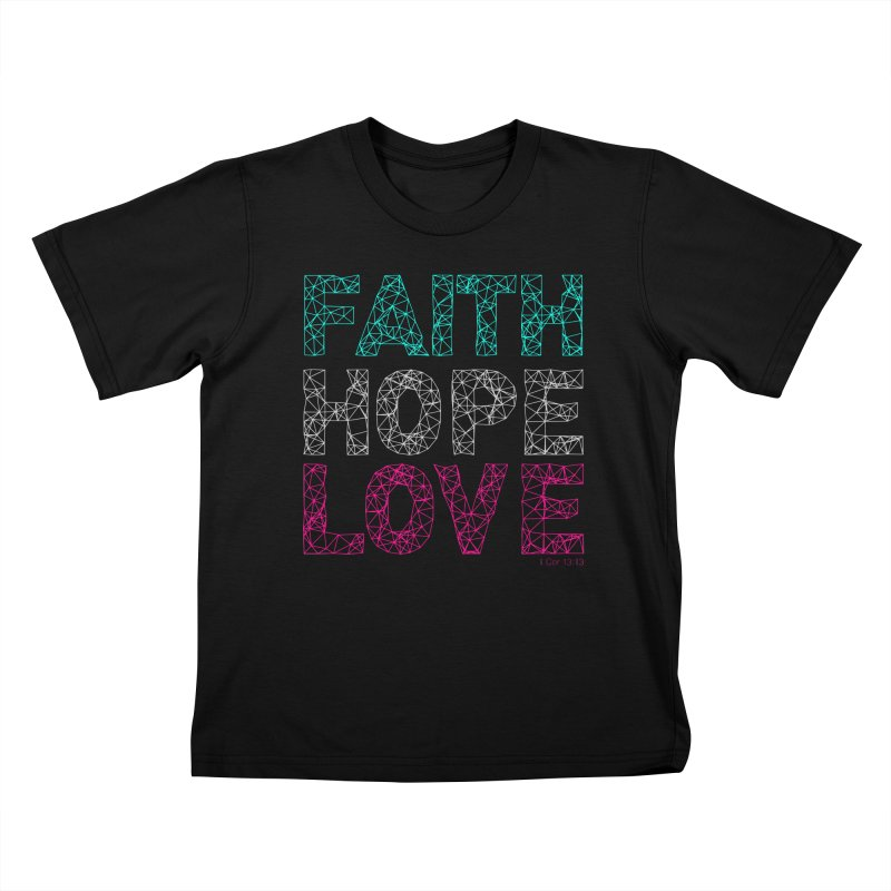 Faith Hope Love Kids T-Shirt by Stand Forgiven ✝ Bible-inspired designer brand