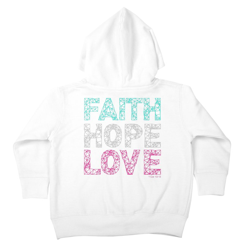 Faith Hope Love Kids Toddler Zip-Up Hoody by Stand Forgiven ✝ Bible-inspired designer brand